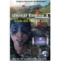 Unreal Engine 4: Guide des nouveautés 2015-2017
