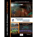 Les cahiers d'Unreal Engine T2: Personnages, Intelligence Artificielle et Particules